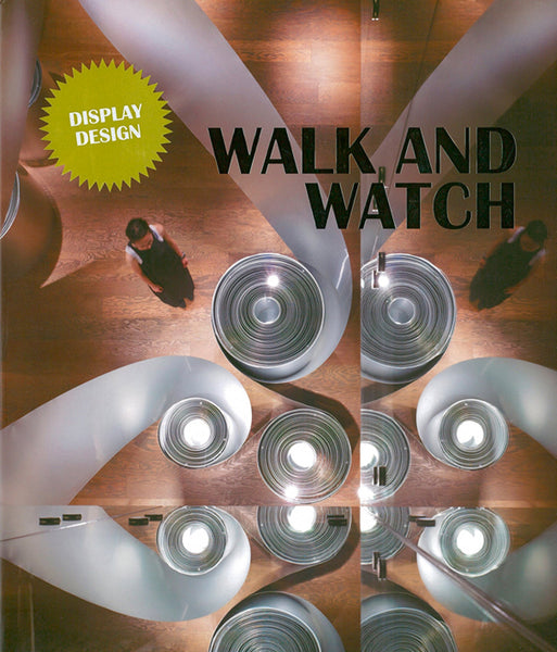 WALK AND WATCH. Display Design