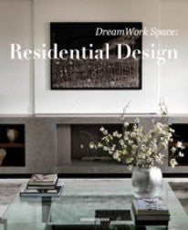 copertina di Dream Work Space: Residential Design