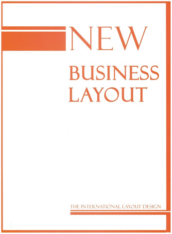 NEW BUSINESS LAYOUT. The International Layout Design