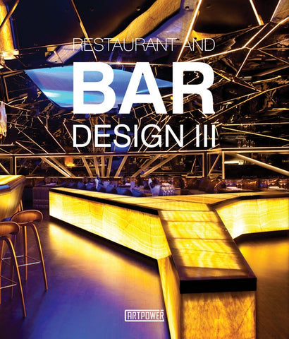RESTAURANT AND BAR DESIGN III