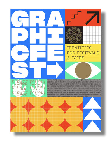 GRAPHIC FEST. Spot-on Identity for Festivals and Fairs