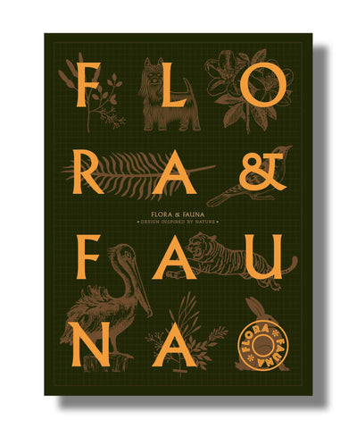 FLORA & FAUNA. Design inspired by Nature