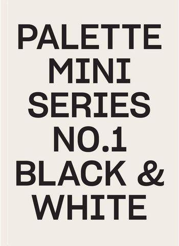 PALETTE mini 01: Black & White