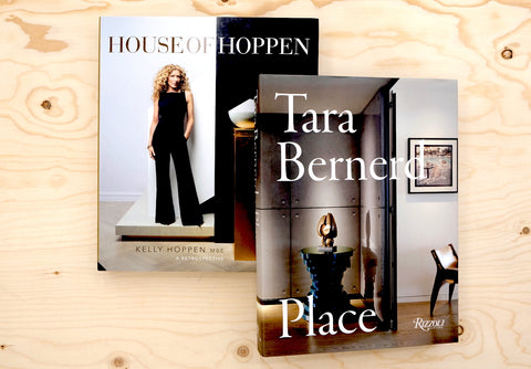 TARA BERNERD. Place + HOUSE OF HOPPEN. A Retrospective