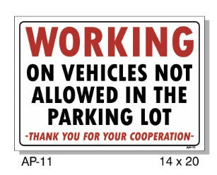 WORKING ON VEHICLES NOT ALLOWED SIGN  AP-11