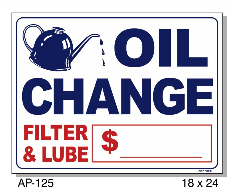 Oil Change, Filter & Lube Price Sign, AP-125