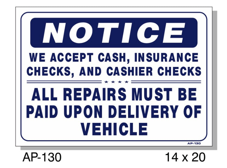 NOTICE, We Accept Cash, Insurance, Checks Sign, AP-130