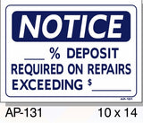 NOTICE-___% Deposit Required On Repairs Exceeding $___ Sign, AP-131