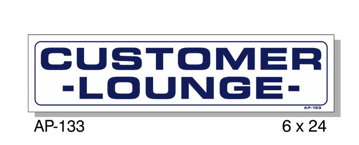 Customer Lounge Sign, AP-133