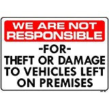 We Are Not Responsible for Theft Sign, AP-16