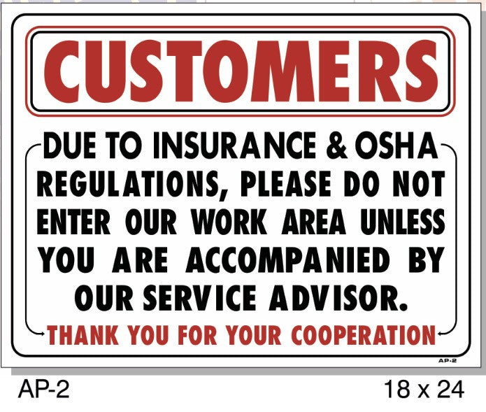 CUSTOMERS INSURANCE OSHA SIGN