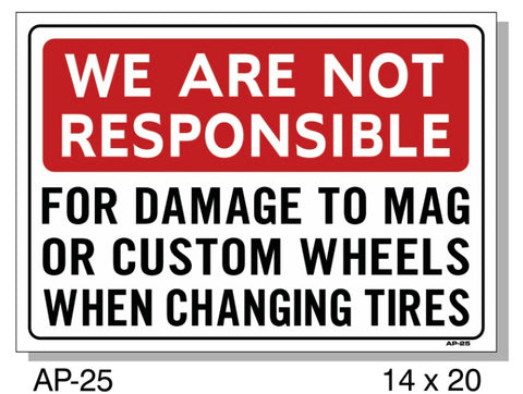 Not Responsible for Wheel Damage Sign, AP-25