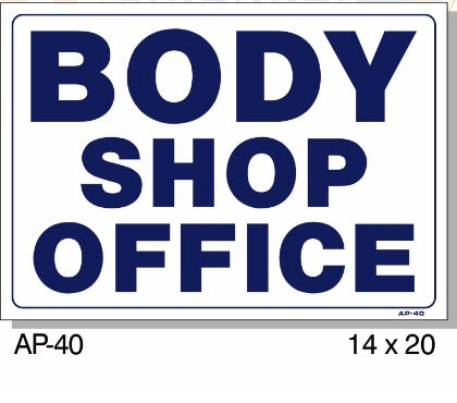Body Shop Office Sign, AP-40