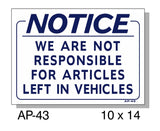 NOTICE Not Responsible for Articles Left in Vehicle Sign, AP-43