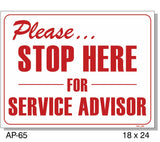 Please Stop Here For Service Advisor Sign, AP-65