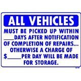 All Vehicles Must Be Picked Up Sign, AP-8
