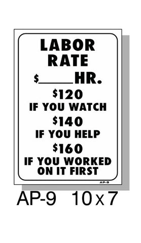 "LABOR RATE-$--PER HOUR SIGN, 10"" X 7"", AP-9"