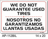 We Do Not Guarantee Used Tires English/Spanish Sign, AP-112bil