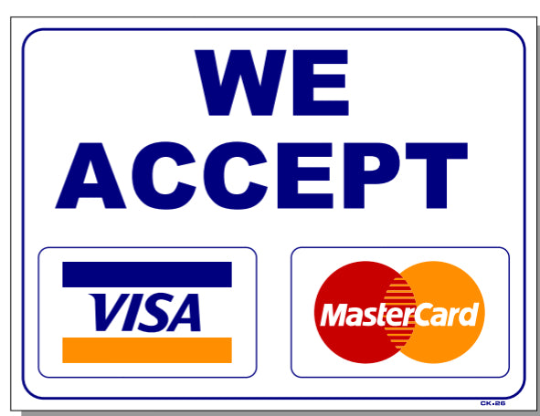 We Accept Visa Mastercard Sign Ck26 Smogchecksupplies
