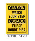 CAUTION SIGN, BILINGUAL, WATCH YOUR STEP