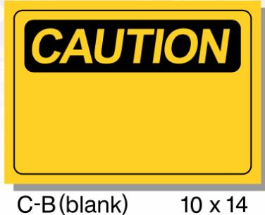 CAUTION SIGN, BLANK