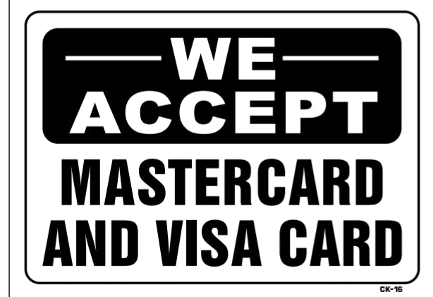 We Accept Mastercard and Visa Card Sign, CK16
