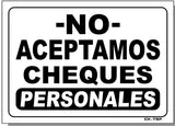 No Personal Checks Accepted In SPANISH Sign, CK7sp