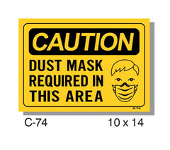 CAUTION SIGN, DUST MASK REQUIRED IN THIS AREA
