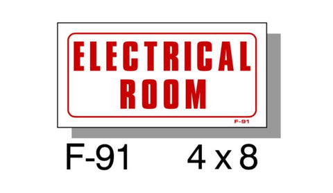 "FIRE PROTECTION SIGN, ELECTRICAL ROOM, PLASTIC, 4"" X 8"""