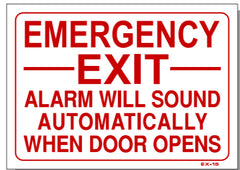 Emergency Exit Alarm Will Sound Automatically When Door Opens Sign, EX15