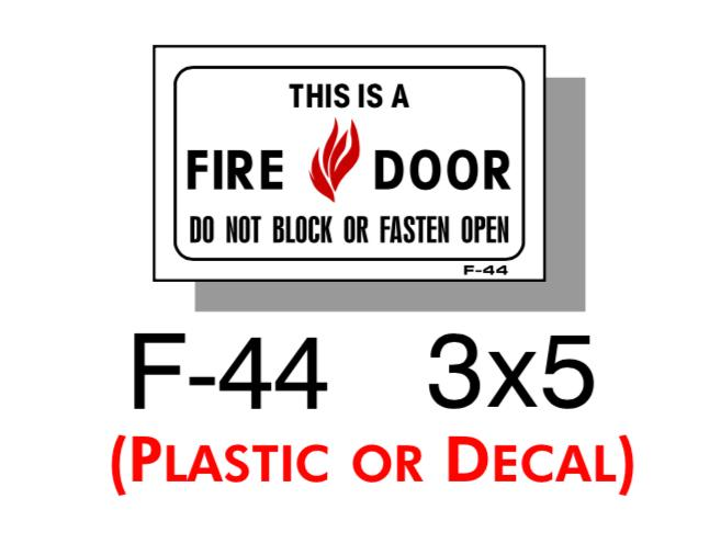 FIRE PROTECTION SIGN, THIS IS A FIRE DOOR