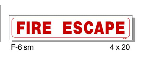 "FIRE PROTECTION SIGN, FIRE ESCAPE, SMALL, PLASTIC, 4"" X 20"""