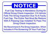 Fuel Cap Testing Notice Sign, Smog-20
