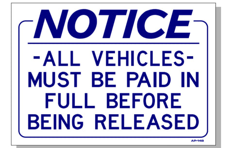 ALL VEHICLES MUST BE PAID IN FULL SIGN, AP-14B