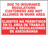 Bilingual Customers Not Allowed In Work Area Sign
