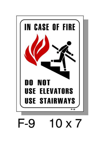 "FIRE PROTECTION SIGN, IN CASE OF FIRE, PLASTIC, 10"" X 7"""