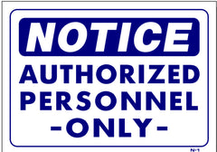 Notice Authorized Personal Only Sign, N1, signs, signage