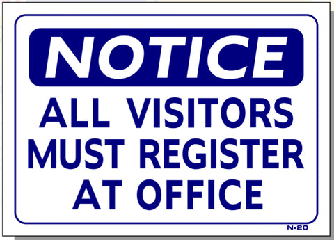 Notice-All Visitors Must Register At Office Sign, N20