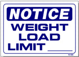Notice-Weight Load Limit Sign, N22, business signs, shop signs