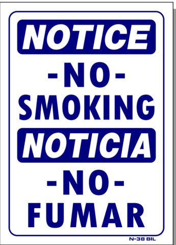 Notice-No Smoking, Noticia-No Fumar (BILINGUAL) Sign, N38bil