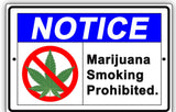 Notice Marijuana Smoking Prohibited Aluminum Sign, 420 Signs