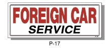 FOREIGN CAR SERVICE SIGN, P-17