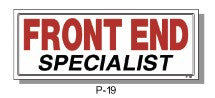 FRONT END SPECIALIST SIGN, P-19