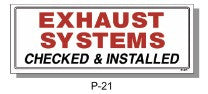 EXHAUST SYSTEMS CHECKED & INSTALLED SIGN, P-21