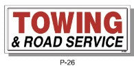 TOWING & ROAD SERVICE SIGN