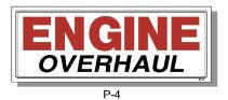 ENGINE OVERHAUL SIGN, P-4