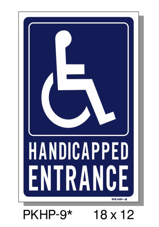 HANDICAP ENTRANCE SIGN, PKHP9