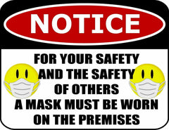 COVID-19 FOR YOUR SAFETY A MASK MUST BE WORN LAMINATED SIGN