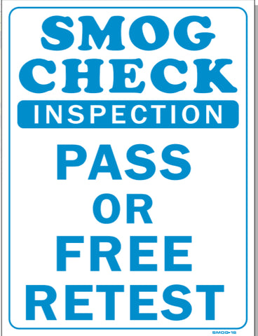 Smog Check-Inspection-Pass Or Free Retest Sign, SMOG16