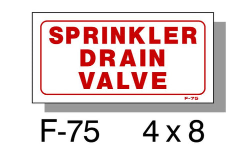 "FIRE PROTECTION SIGN, SPRINKLER DRAIN VALVE, PLASTIC, 4"" X 8"""